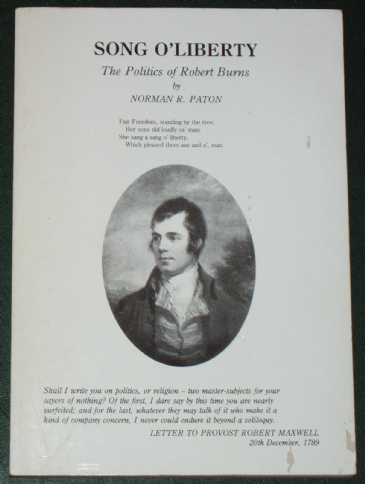 Song O'Liberty - The Politics of Robert Burns, by Norman R. Paton